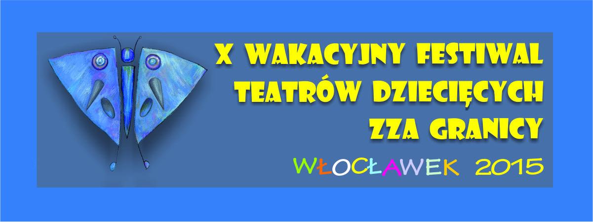 XIII Wakacyjnego Festiwalu Teatrów Dziecięcych zza Granicy – wyniki_banner