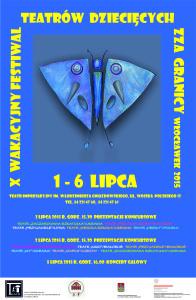 Podsumowanie X Wakacyjnego Festiwalu Teatrów Dziecięcych zza Granicy